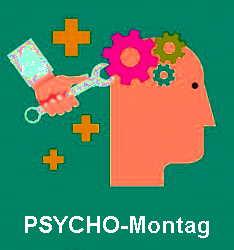 PSYCHO-Montag